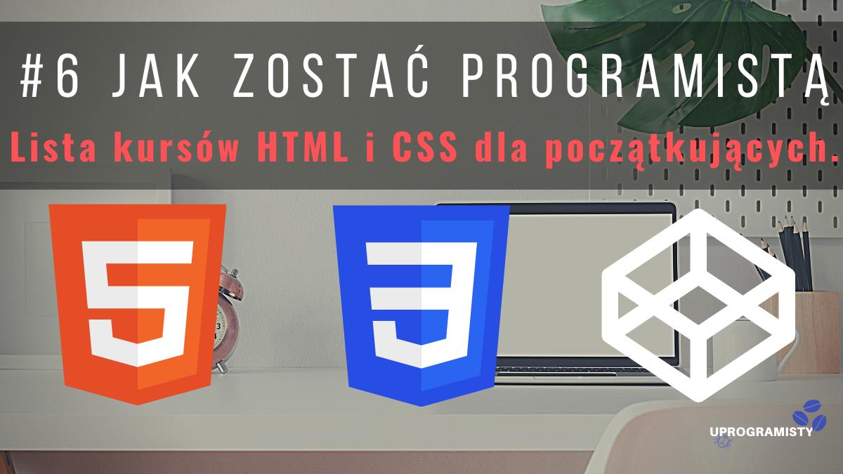 #6 Jak zostać programistą: Lista kursów HTML i CSS dla początkujących.