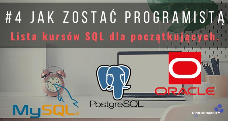 #4 Jak zostać programistą: Lista kursów SQL dla początkujących.